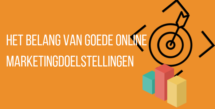 Goede online marketing doelstellingen